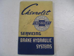 1954 Chevrolet Servicing Brake Hydraulik Systems