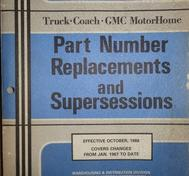 1967-1986 GM Truck, Coach, GMC MotorHome Part Number Replacements and Supersessions