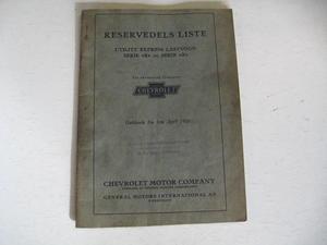 1925 Chevrolet Lastbil Reservdels Liste Serie R & Serie X Danskt Original