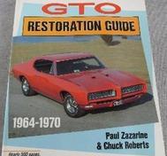 Pontiac GTO Restoration Guide 1964 - 1970 1:a utg
