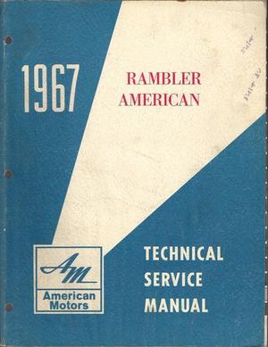 1967 Rambler American Technical Service Manual