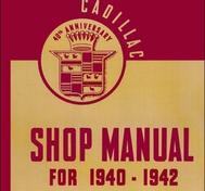 1940 - 1942 Cadillac Shop Manual