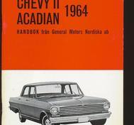 1964 Chevrolet Chevy II & Acadian Handbok Svensk Original