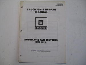1980 Chevrolet Truck Unit Repair Manual Automatic Fan Clutches