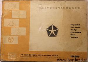 1965 Imperial, Chrysler, Plymouth, Valiant, Dodge och Dart Instruktionsbok svensk