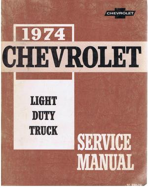 1974 Chevrolet Service Manual Light Duty Truck