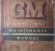 1950 GM Diesel Engine series 71 Maintenance Manual