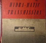 1953 GMC Truck Hydra-Matic Transmission Operation and Maintenance