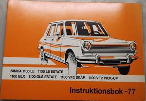 1977 Simca 1100 LE, GLX, GLS & VF2 Instruktionsbok