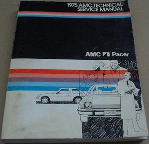 1975 AMC Pacer Technical Service Manual